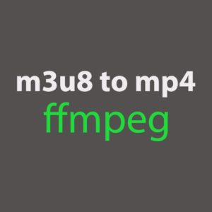 M3U8 stream to MP4