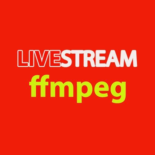 ffmpeg-livestream